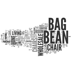 Wholesale bean bag chair text word cloud concept vector