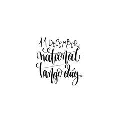 national tango day in argentina hand lettering vector image vector image