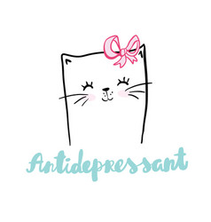 Cat antidepressant lettering hand drawn vector