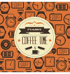 Poster Its always coffee timeTypography vector