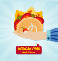hand giving tacos mexican food concept vector image