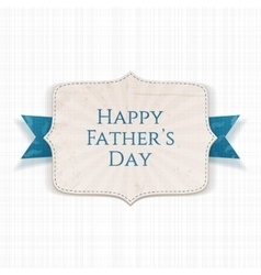 Happy Fathers Day festive Label vector