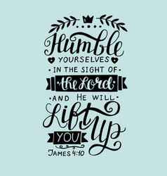 biblical hand lettering humble yourself in the vector image vector image