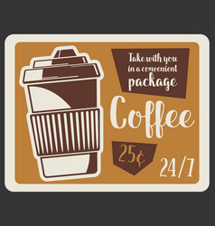 Coffee takeaway cup of hot drink vector