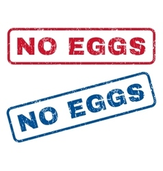 No Eggs Rubber Stamps vector image