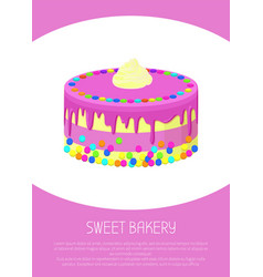 Sweet bakery poster with milk cake covered by jam vector