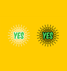 yes with sun rays in trendy flat style vector image