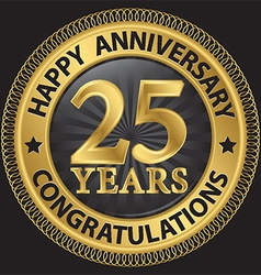 25 years happy anniversary congratulations gold vector image
