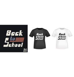 back to school t shirt print stamp vector image
