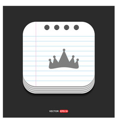 crown icon gray icon on notepad style template vector image