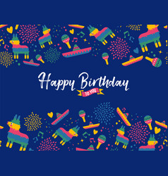 Happy birthday card with mexican decoration vector