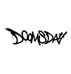 Sprayed doomsday font with overspray in black over vector