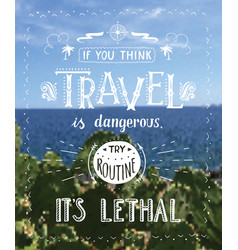 travel hand drawn for poster vector image