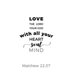 Biblical phrase from matthew gospel 2237 love the vector