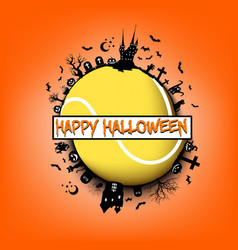 happy halloween and tennis ball vector image