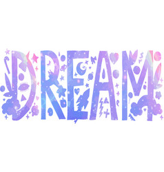 holographic dream lettering vector image