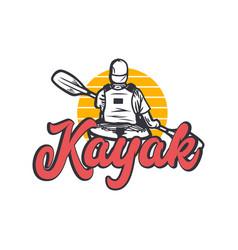 logo design kayak with man paddling kayak vintage vector image