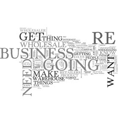 wholesale how to get into business text word vector image