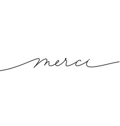 merci hand drawn modern calligraphy phrase vector image