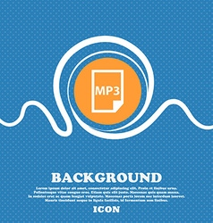 mp3 icon sign Blue and white abstract background vector image