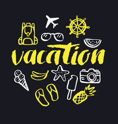 vacation modern hand drawn lettering vector image vector image