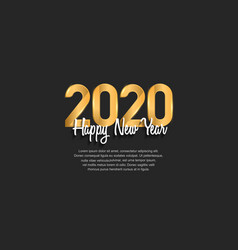Happy new year 2020 golden number on black vector