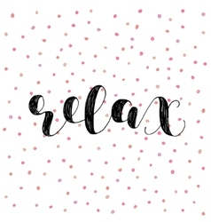 Relax Brush lettering vector