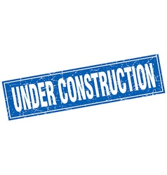 Under construction blue square grunge stamp on vector