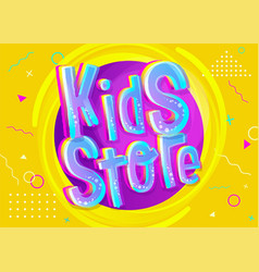 Kids store in cartoon style bright and colorful vector