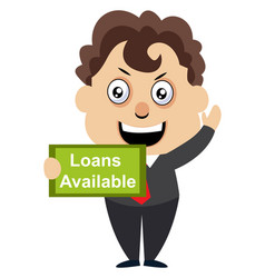 man with loans available sign on white background vector image
