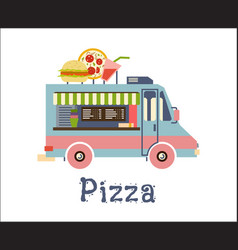 fast food trailer with burger pizza drink vector image
