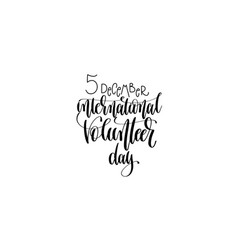international volunteer day hand lettering vector image