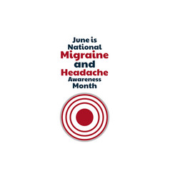 June is national migraine and headache awareness vector
