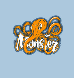 octopus on name monster logo in cartoon style vector image