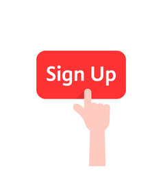 Simple finger presses on sign up button isolated vector