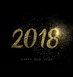 happy new year 2018 gold glitter dust holiday card vector image