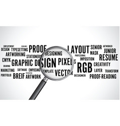 graphic design word background with a magnifying g vector image