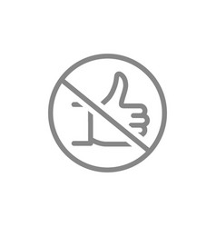 Forbidden sign with a thumb up line icon no like vector