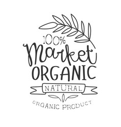 100 percent organic market black and white promo vector