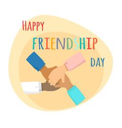 Happy friendship day inernational friendship vector