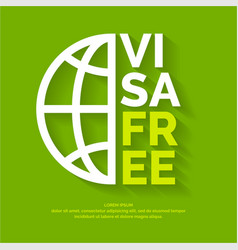 modern poster free visa with globe vector image