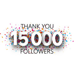 Thank you 15000 followers poster with colorful vector