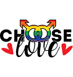 Choose love on white background vector