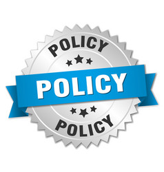 Policy 3d silver badge with blue ribbon vector