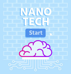 Nano tech brain development with microprocessor vector