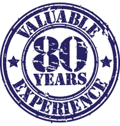 Valuable 80 years of experience rubber stamp vect vector