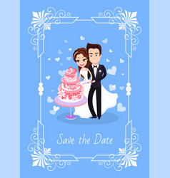 groom and bride cutting cake save date vector image