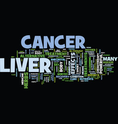 liver cancer text background word cloud concept vector image