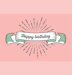 Trendy retro ribbon with text happy birthday and vector