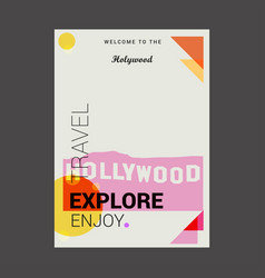Welcome to the hollywood usa explore travel vector